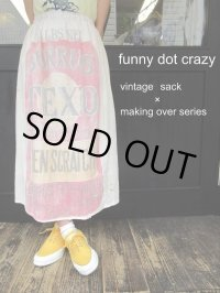 """funny dot CRAZY"" 〜making over series×vintage sack〜"